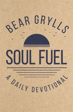 Soul Fuel : A Daily Devotional-9781529387063