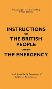 Instructions for the British People During The Emergency-9781529411942
