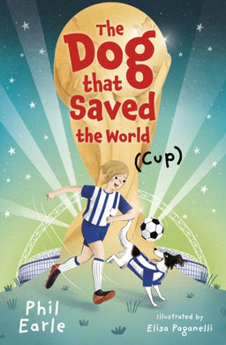 The Dog that Saved the World (Cup)-9781781129685