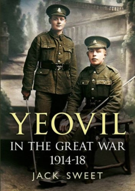 Yeovil in the Great War 1914-18-9781781553282