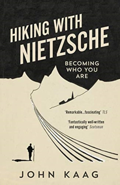 Hiking with Nietzsche : Becoming Who You Are-9781783784950
