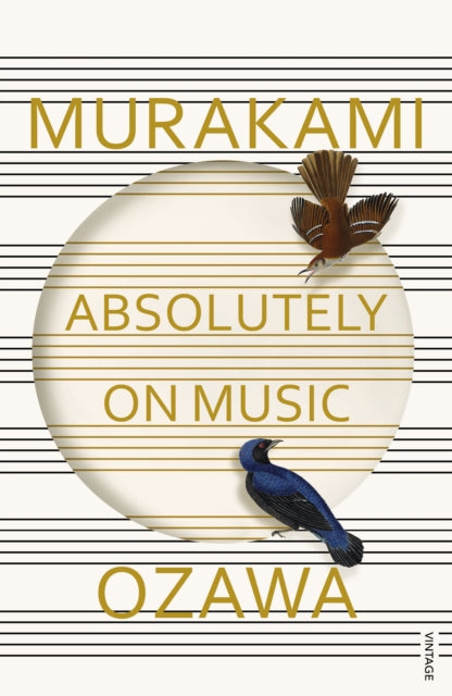Absolutely on Music : Conversations with Seiji Ozawa-9781784700140