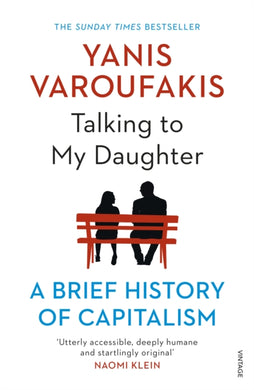 Talking to My Daughter About the Economy : A Brief History of Capitalism-9781784705756