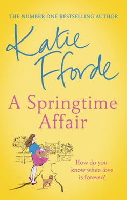 A Springtime Affair : Could new love lead to a happily ever after?-9781784758271