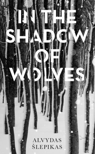 In the Shadow of Wolves : A Times Book of the Year, 2019-9781786077042