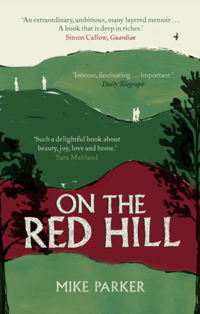 On the Red Hill : Where Four Lives Fell Into Place-9781786090492