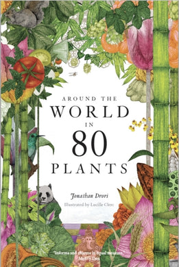 Around the World in 80 Plants-9781786272300