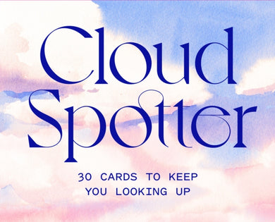Cloud Spotter : 30 Cards to Keep You Looking Up-9781786278883