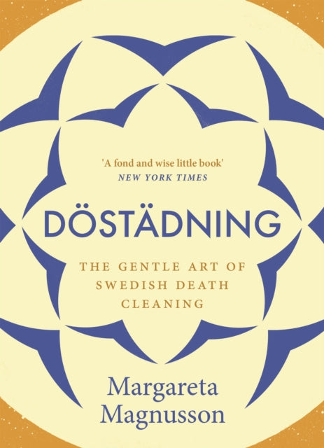 Dostadning : The Gentle Art of Swedish Death Cleaning-9781786891105
