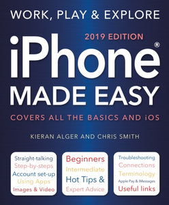 iPhone Made Easy (2019 Edition)-9781787552722