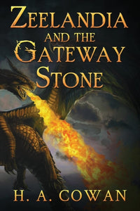Zeelandia and the Gateway Stone-9781788304481