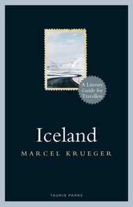 Iceland : A Literary Guide for Travellers-9781788311489