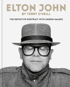 Elton John by Terry O'Neill : The definitive portrait, with unseen images-9781788401487