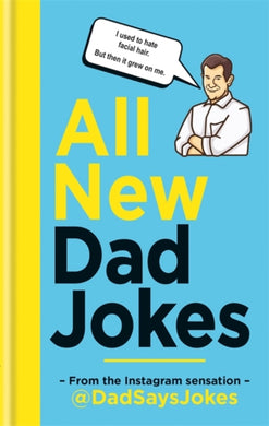 All New Dad Jokes : The perfect gift from the Instagram sensation @DadSaysJokes-9781788401746