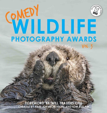 Comedy Wildlife Photography Awards Vol. 3-9781788702423