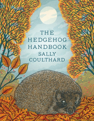 The Hedgehog Handbook-9781789545876