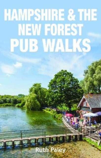 Hampshire & the New Forest Pub Walks-9781846743887