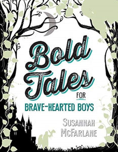 Bold Tales for Brave-hearted Boys-9781911631729