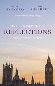 The Complete Reflections : Conversations with Politicians-9781912208982