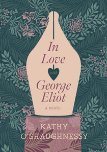 In Love with George Eliot-9781912854752