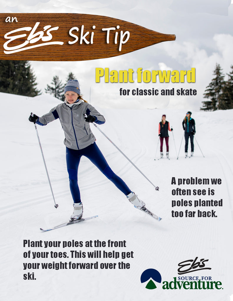 Eb's Ski Tip plant your poles forward