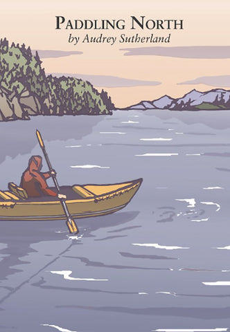 Book Paddling North by Audrey Sutherland