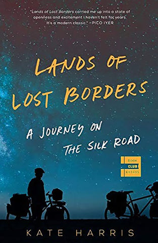 Lands of Lost Borders book by Kate Harris