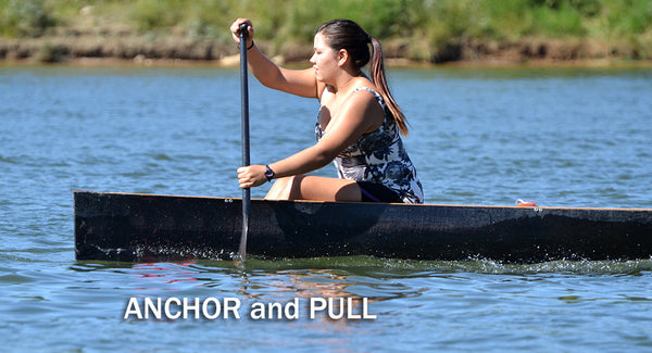 anchor the paddle and pull