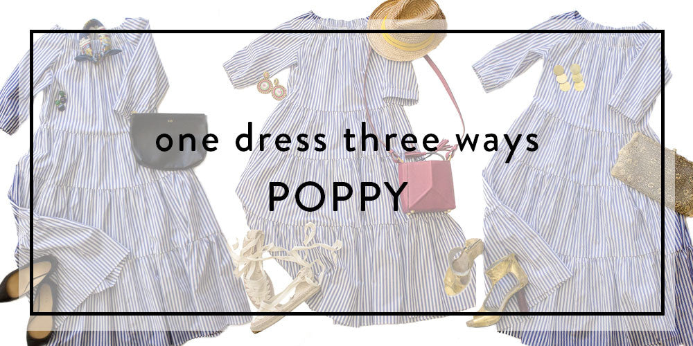 One Dress Three Ways: Poppy