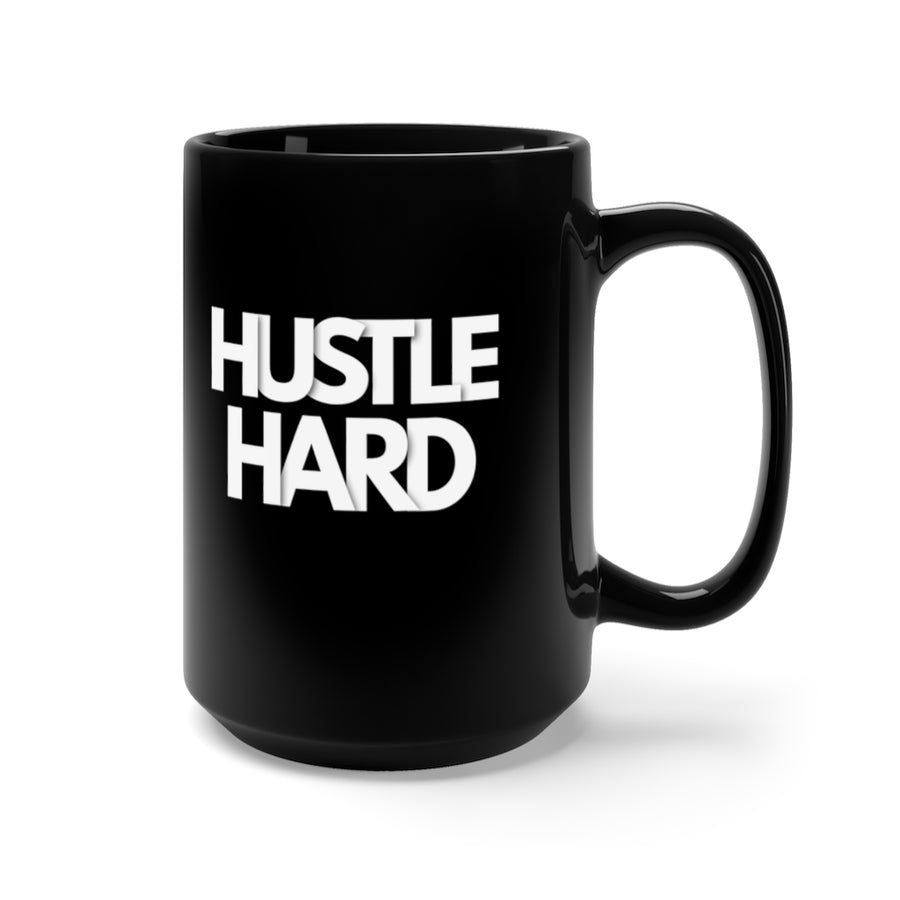 Hustle Hard Black Mug 15oz