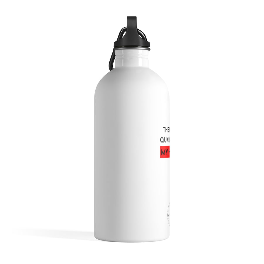 Can't Quarantine My Hustle Stainless Steel Bottle
