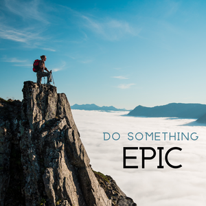 Do Something Epic Canvas Tile