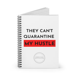 They Can't Quarantine My Hustle Journal