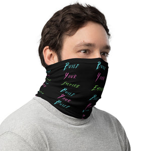 Build Your Empire Black Neck Gaiter