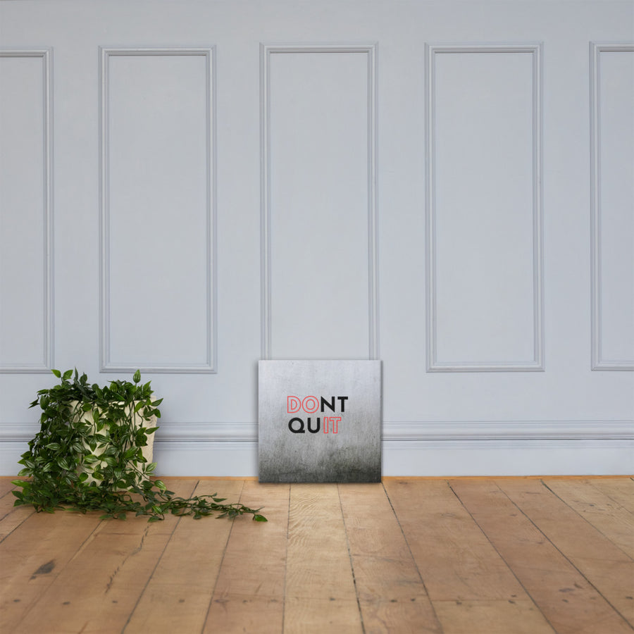 Don't Quit Tile Canvas