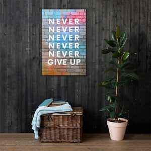 Never Give Up Canvas