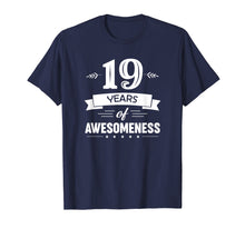 Load image into Gallery viewer, 19 Years Of Awesomeness T-Shirt Birthday Gift T-Shirt