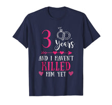 Load image into Gallery viewer, 3rd Wedding Anniversary Shirt, 3 Years Marriage Gift For Her