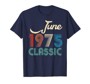 44th Birthday Gift Retro Classic Vintage June 1975 Tshirt