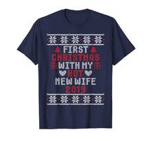 Load image into Gallery viewer, 2019 Couple Gift Idea First Christmas With My Hot New Wife T-Shirt
