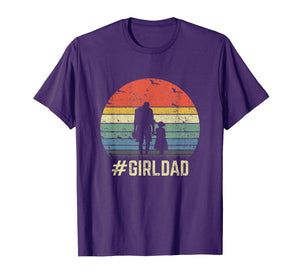 #GirlDad Father Of Girls Daughter Vintage Family Tee Gifts T-Shirt
