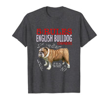 Load image into Gallery viewer, 5 Rules For English Bulldog Owners T-Shirt Men Women