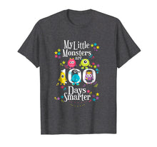 Load image into Gallery viewer, 100 Days Teacher Shirt- Funny My Little Monsters