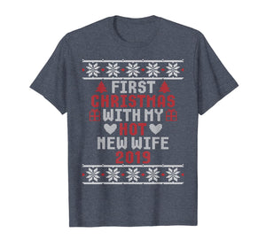 2019 Couple Gift Idea First Christmas With My Hot New Wife T-Shirt