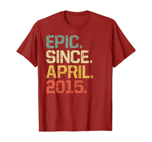 5 Years Old Shirt Gift- Epic Since April 2015 T-Shirt
