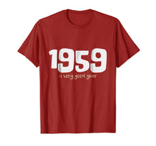 Load image into Gallery viewer, 1959 A Very Good Year! Happy 60th Birthday T-Shirt