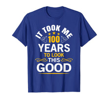 Load image into Gallery viewer, 100th Birthday Shirt Took Me 100 Years Old Birthday Gift Tee