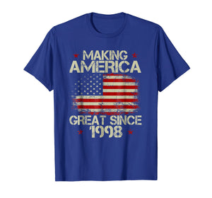21st Birthday Gift Making America Great Since 1998 T-Shirt