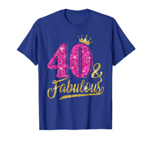 Load image into Gallery viewer, 40 and Fabulous T-Shirt 40th Birthday Crown pink Gift Women
