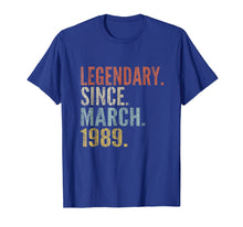 Load image into Gallery viewer, 30th Birthday Gifts Retro Legendary Since March 1989 Shirt